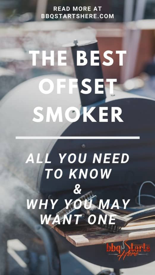The Best Offset Smokers in 2020 - Reviews and Buyer's Guide