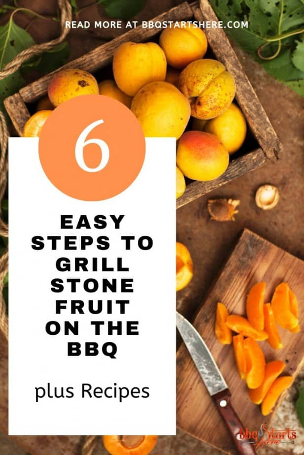 How to Grill Stone Fruit on a BBQ?