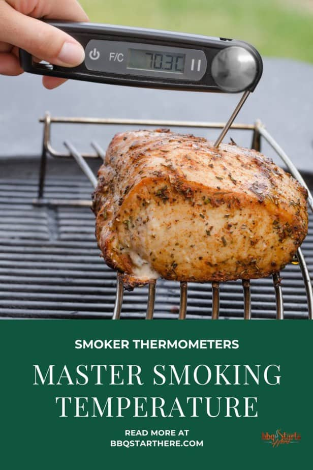 The Best Smoker Thermometer to Master Smoking Temperature
