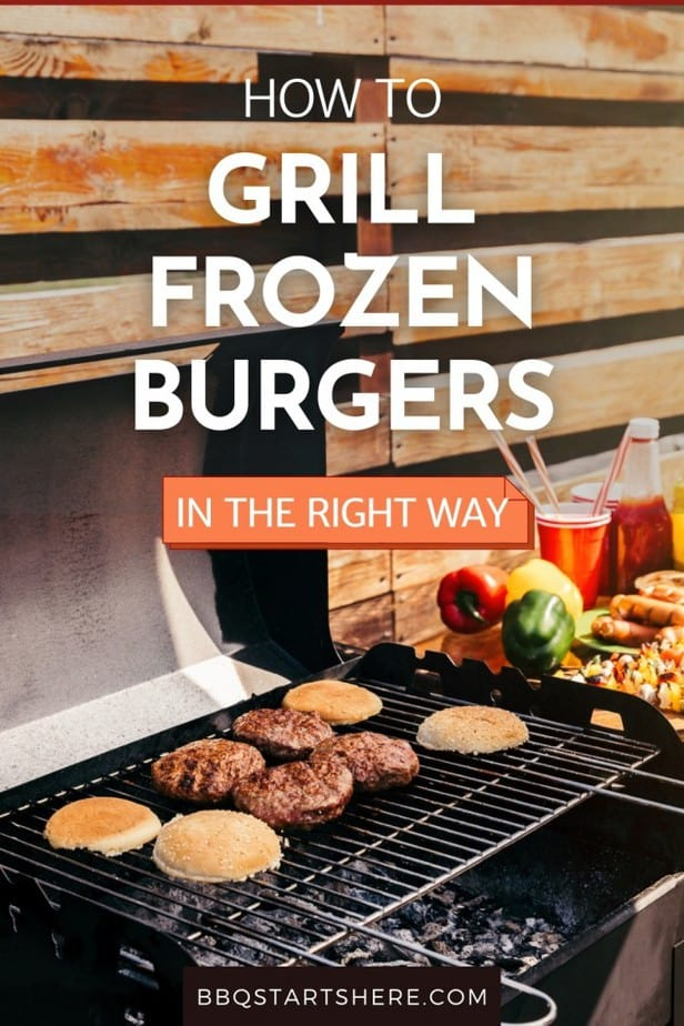 Grill Frozen Burgers (How To Grill Them Properly)