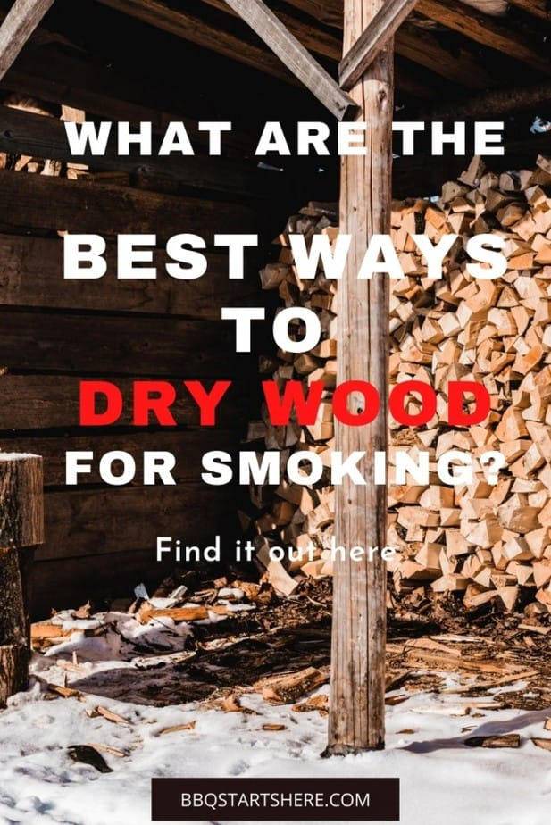 How to Dry Wood for Smoking (Explained)