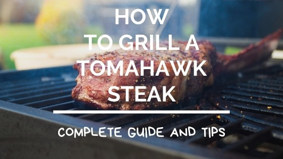 How to Grill a Tomahawk Steak