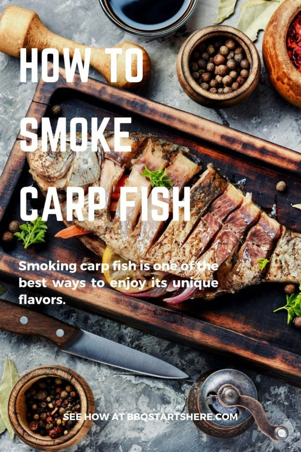 How to Smoke a Carp. A Guide to All You Need to Know to Enjoy a Smoked Carp Fish