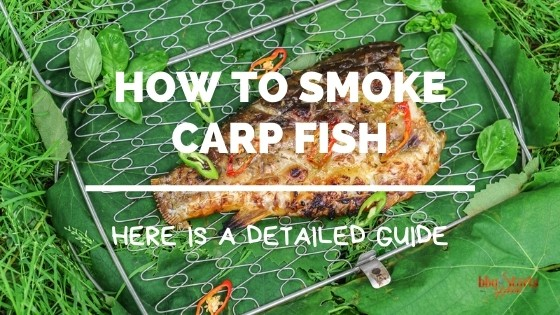 How to Smoke Carp
