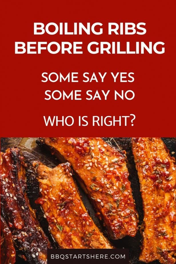 Should You Boil Ribs Before Grilling? (Yes and No!)