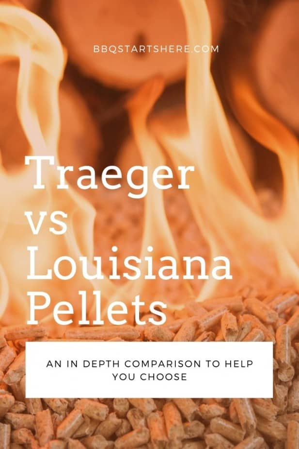 Traeger vs Louisiana Pellets? See Which Are Best for You