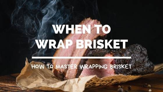 when to wrap brisket