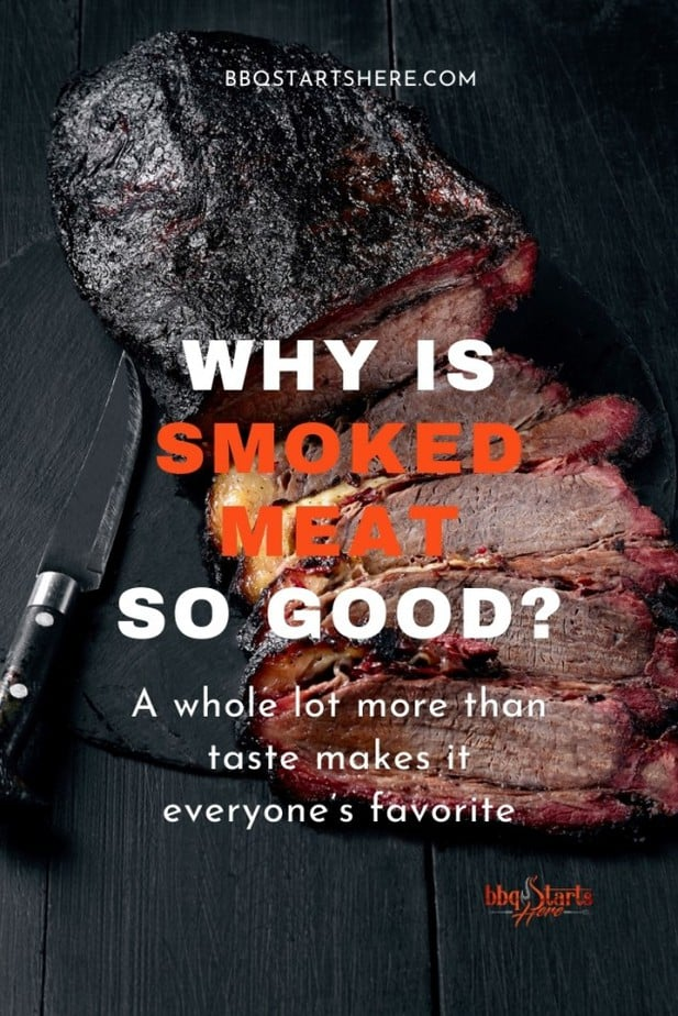 Why is Smoked Meat So Good?