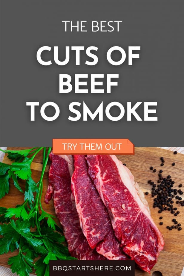Best Cuts of Beef to Smoke (How to Smoke Them, What Wood to Use and More)