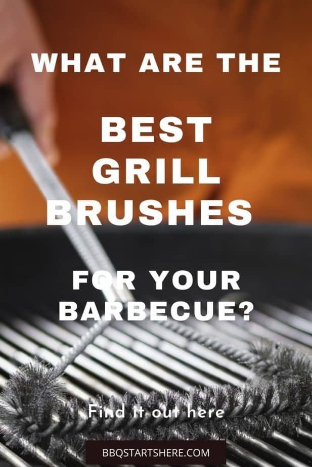 Sick of Scrubbing? Here are the Best Grill Brushes on the Market