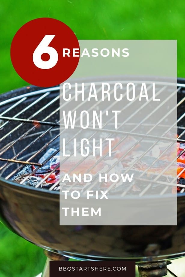 Charcoal Won't Light (Here is What You Can Do)