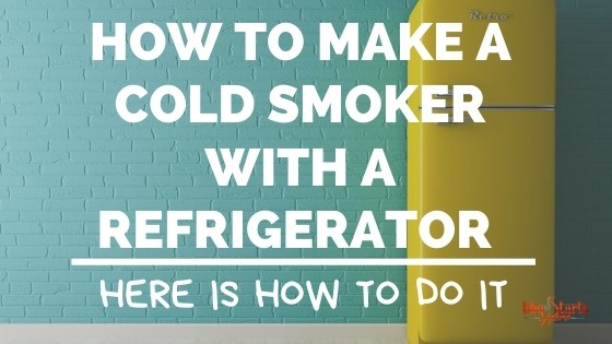 how to make a cold smoker out of a refrigerator