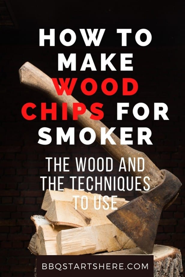 How to Make Wood Chips for Smoker (Explained)